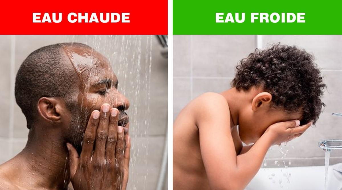 laver visage eau froide ou chaude